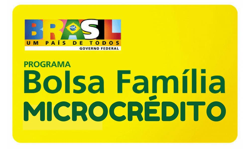 Microcrédito do Programa Bolsa família